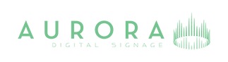 Aurora Digital Signage